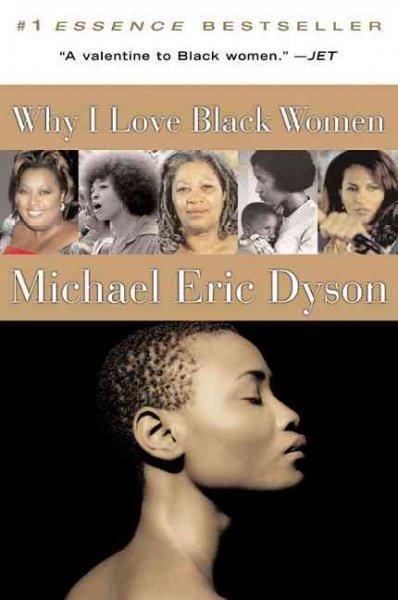Why I Love Black Women (Paperback)