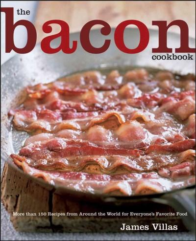 The Bacon Cookbook (Hardcover)