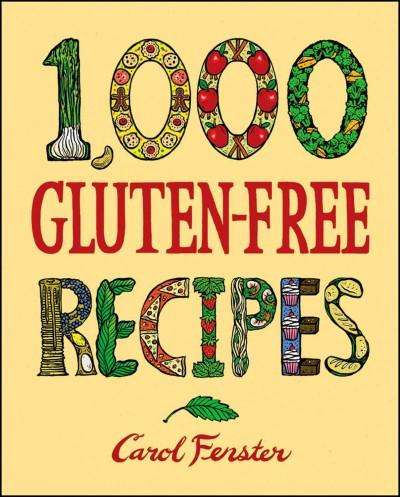 1,000 Gluten-Free Recipes (Hardcover)