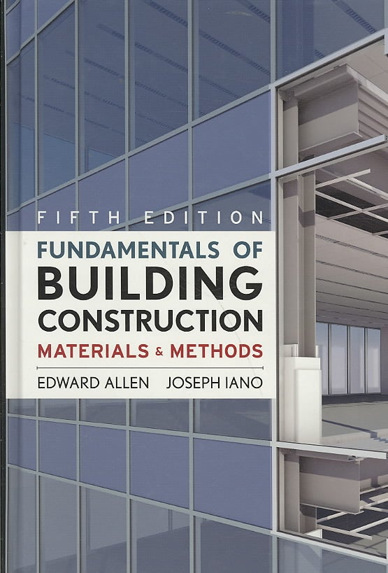 Fundamentals of Building Construction: Materials and Methods (Hardcover)