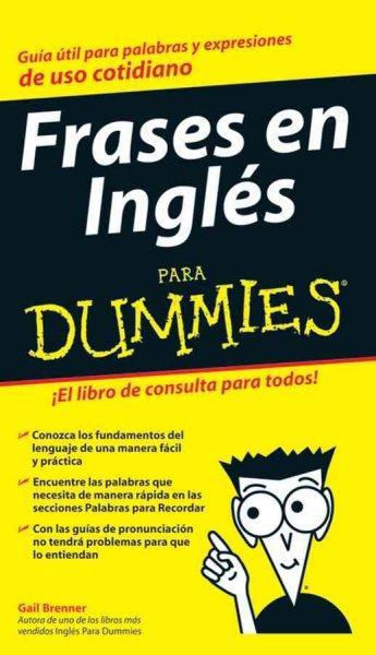 Frases en Ingles Para Dummies / English Phrases for Dummies (Paperback)