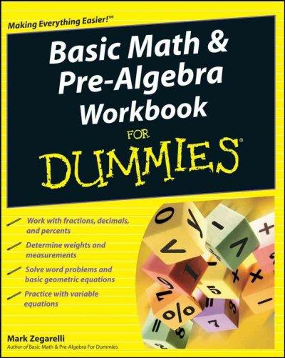 Basic Math & Pre-Algebra Workbook For Dummies (Paperback)