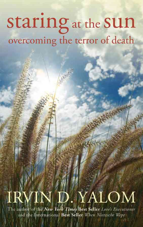 Staring at the Sun: Overcoming the Terror of Death (Paperback)