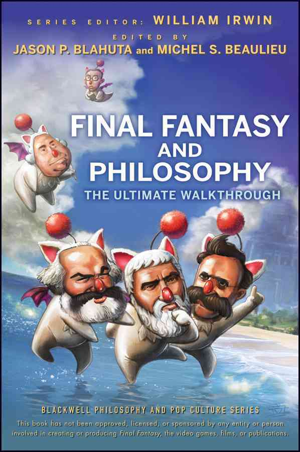 Final Fantasy and Philosophy: The Ultimate Walkthrough (Paperback)