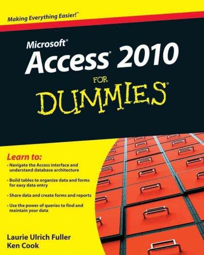 Access 2010 for Dummies (Paperback)