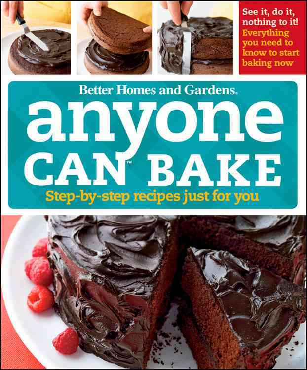 Anyone Can Bake: Step-by-step Recipes Just for You (Hardcover)