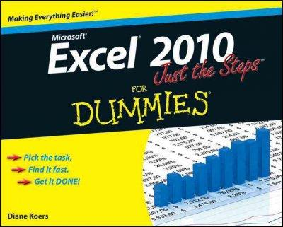 Excel 2010 Just the Steps for Dummies (Paperback)