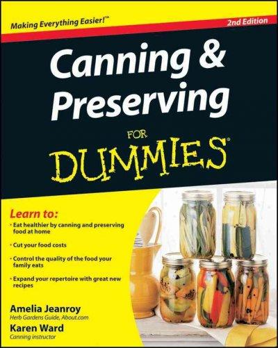 Canning & Preserving for Dummies (Paperback)