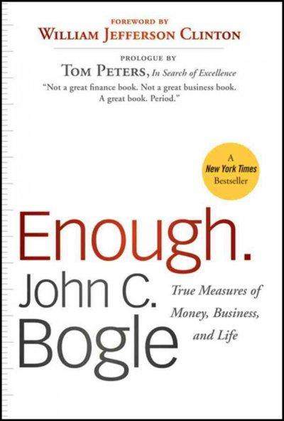 Enough: True Measures of Money, Business, and Life (Paperback)