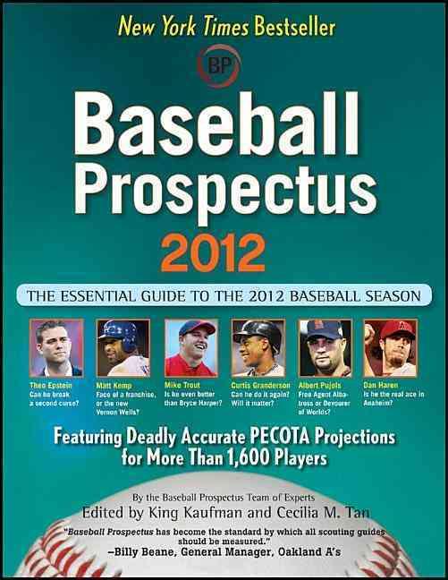 Baseball Prospectus 2012: The Essential Guide to the 2012 Baseball Season (Paperback)