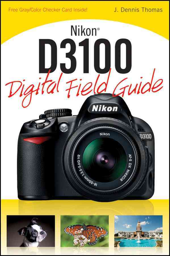 Nikon D3100 Digital Field Guide (Paperback)