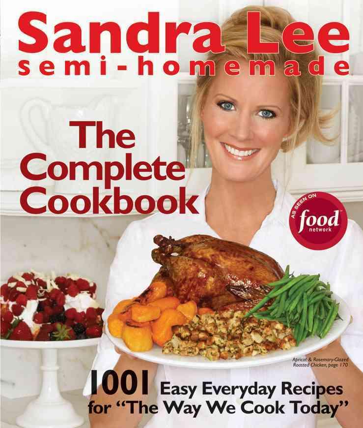 Sandra Lee Semi-Homemade The Complete Cookbook (Spiral bound)