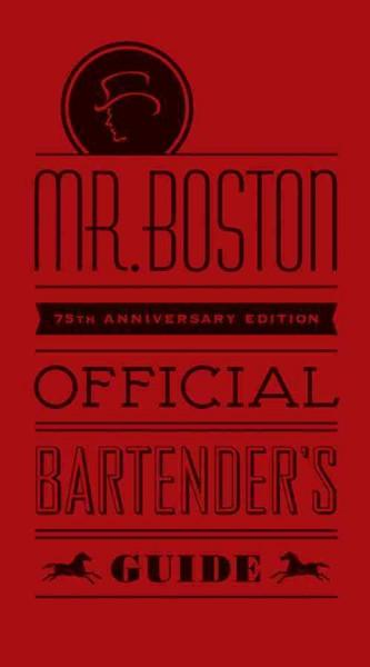 Mr. Boston Official Bartender's Guide (Hardcover)