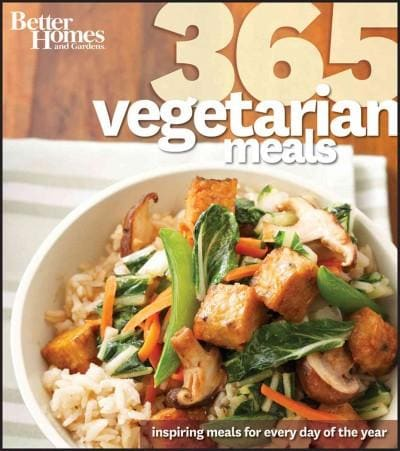 Better Homes and Gardens 365 Vegetarian Meals: Inspiring Meals for Every Day of the Year (Paperback)