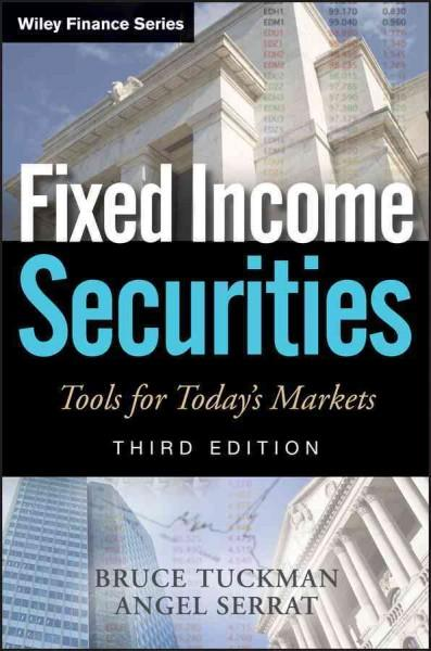 Fixed Income Securities: Tools for Today's Markets (Hardcover)