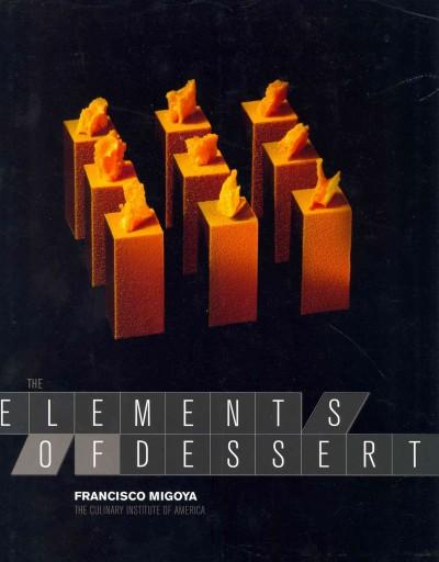 The Elements of Dessert (Hardcover)