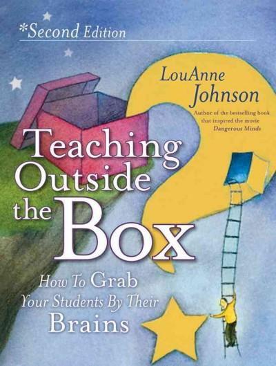 Teaching Outside the Box: How to Grab Your Students by Their Brains (Paperback)