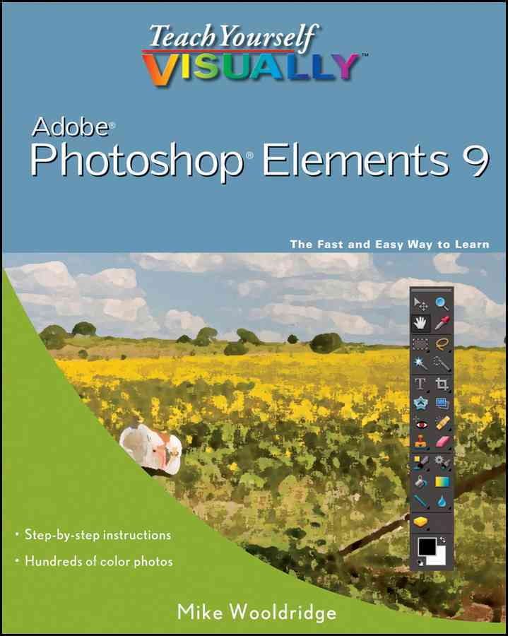 Teach Yourself Visually Photoshop Elements 9 (Paperback)