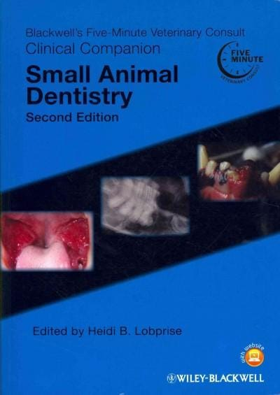 Blackwell's Five-Minute Veterinary Consult Clinical Companion: Small Animal Dentistry (Paperback)