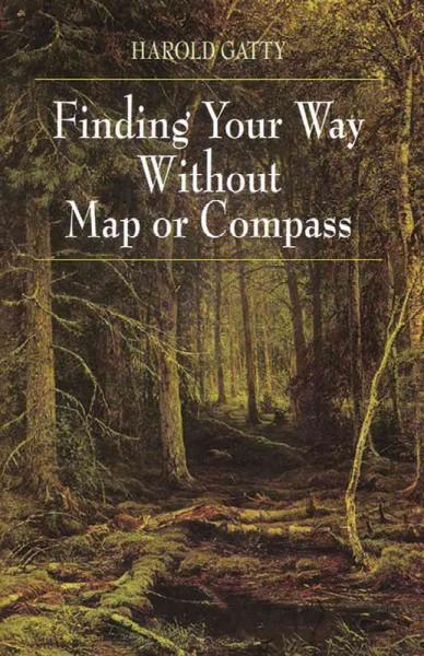 Finding Your Way Without Map or Compass (Paperback)
