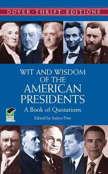 Wit and Wisdom of the American Presidents: A Book of Quotations (Paperback)