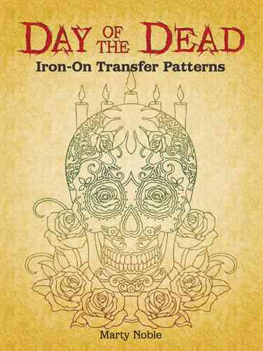 Day of the Dead Iron-on Transfer Patterns (Paperback)