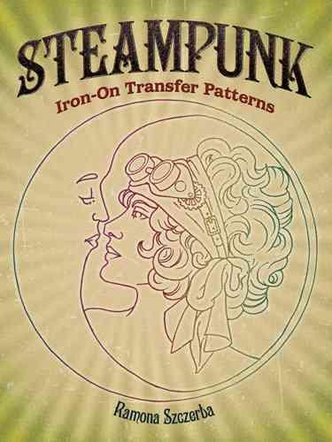 Steampunk Iron-on Transfer Patterns (Paperback)