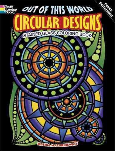 Out of This World Circular Designs Stained Glass Coloring Book (Paperback)
