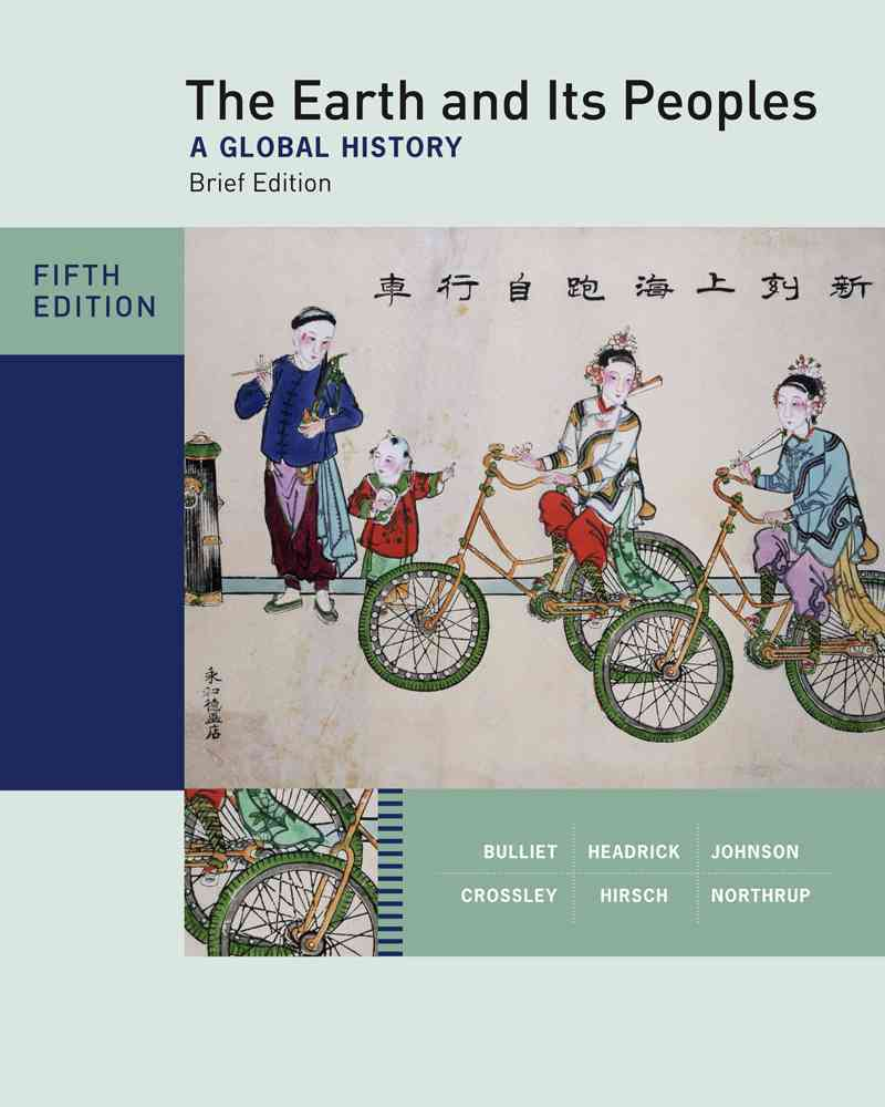 The Earth and Its Peoples: A Global History (Paperback)