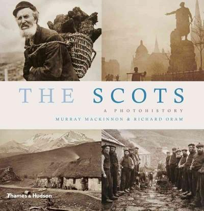 The Scots: A Photohistory (Paperback)