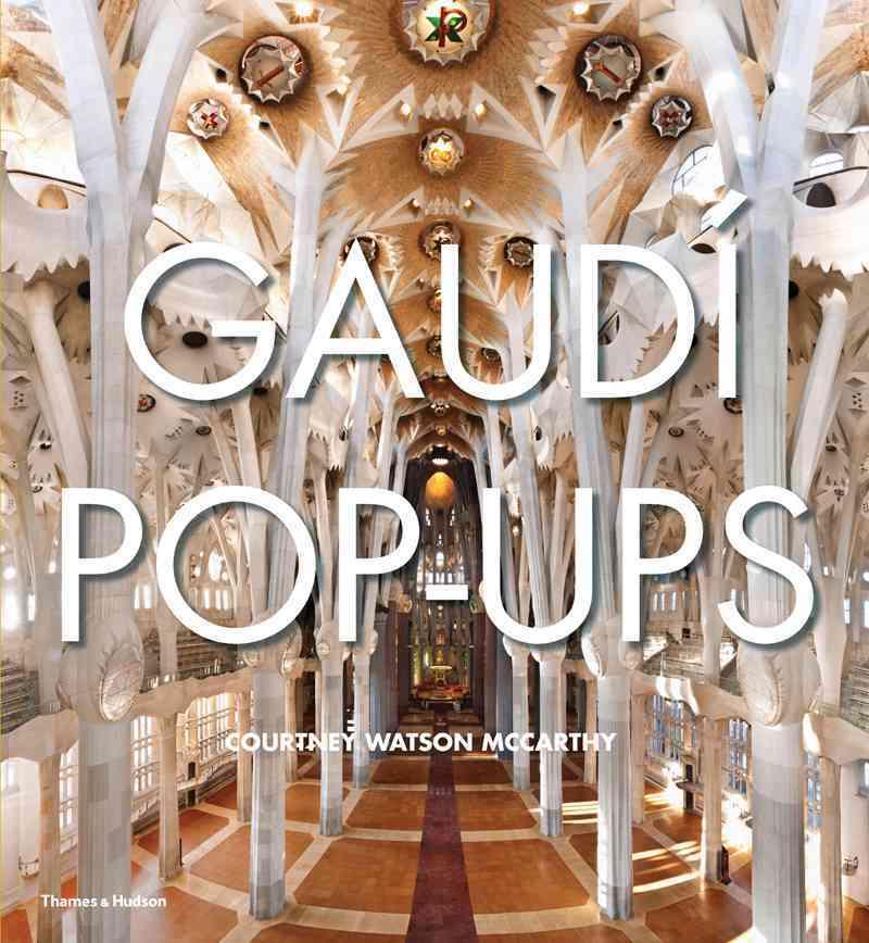 Gaudi Pop-Ups (Hardcover)