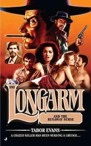 Longarm and the Runaway Nurse (Paperback)