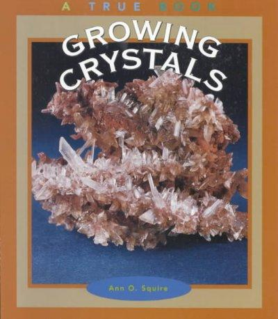 Growing Crystals (Paperback)
