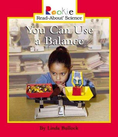 You Can Use a Balance (Paperback)