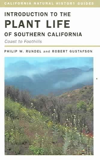 Introduction To The Plant Life Of Southern California: Coast To Foothills (Paperback)
