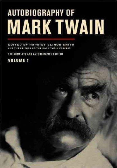 Autobiography of Mark Twain (Hardcover)