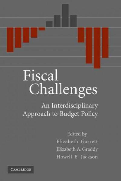 Fiscal Challenges: An Interdisciplinary Approach to Budget Policy (Paperback)