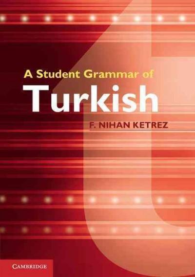 A Student Grammar of Turkish (Paperback)