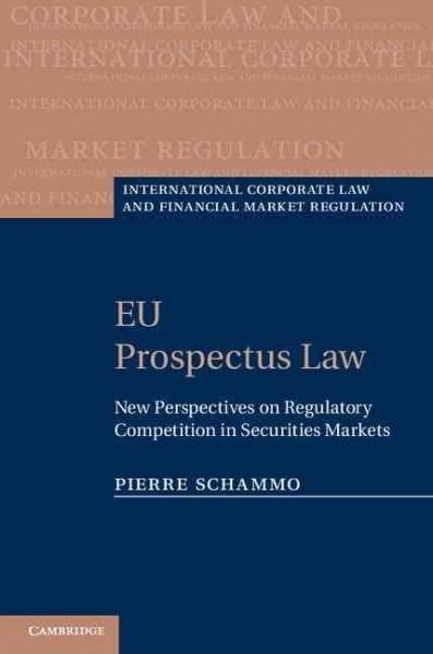 Eu Prospectus Law: New Perspectives on Regulatory Competition in Securities Markets (Hardcover)
