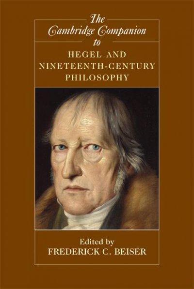 The Cambridge Companion to Hegel and Nineteenth-Century Philosophy (Paperback)