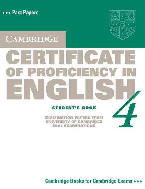 Cambridge Certificate of Proficiency in English 4 Book (Paperback)