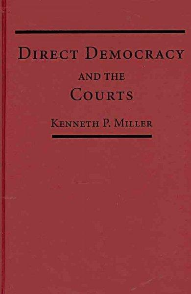 Direct Democracy and the Courts (Hardcover)