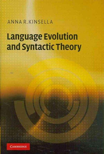Language Evolution and Syntactic Theory (Hardcover)