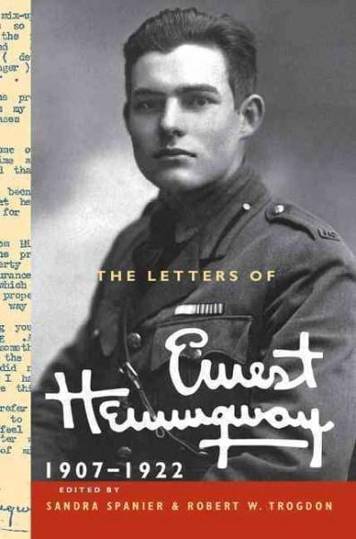 The Letters of Ernest Hemingway: 1907-1922 (Hardcover)