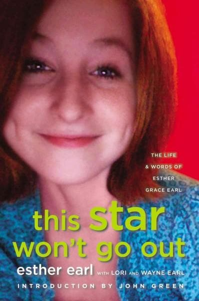 This Star Won't Go Out: The Life and Words of Esther Grace Earl (Hardcover)