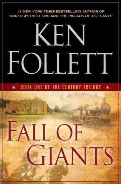 Fall of Giants (Hardcover)