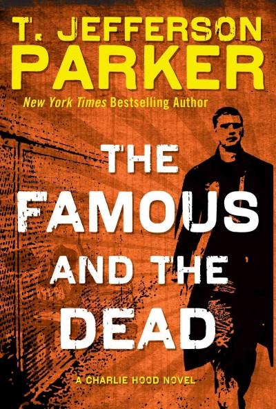 The Famous and the Dead (Hardcover)