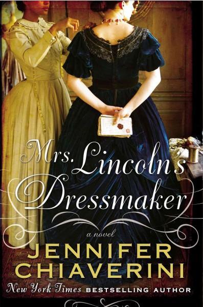 Mrs. Lincoln's Dressmaker (Hardcover)