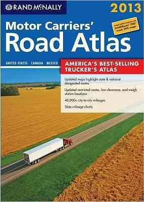 Rand McNally 2013 Motor Carriers' Road Atlas: United States, Canada, Mexico (Paperback)