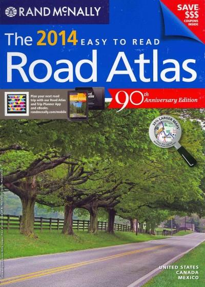 Rand McNally 2014 Easy to Read Road Atlas: United States, Canada, Mexico (Paperback)